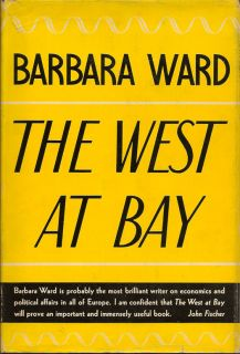 The West at Bay. BARBARA WARD.