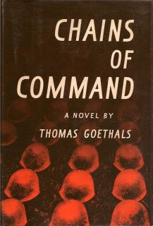 Chains of Command. THOMAS GOETHALS.