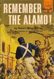 Remember the Alamo. ROBERT PENN WARREN