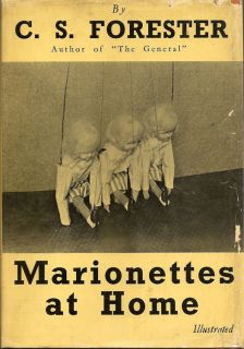 Marionettes at Home. C. S. FORESTER