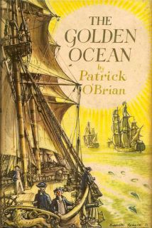 The Golden Ocean. PATRICK O'BRIAN
