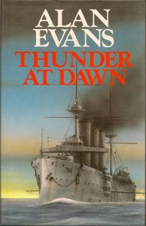 Thunder at Dawn. ALAN EVANS.