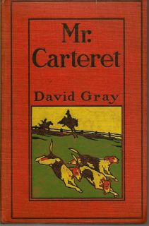 Mr. Carteret and Others. DAVID GRAY