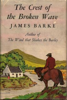 The Crest of the Broken Wave. JAMES BARKE