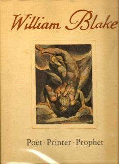 William Blake Poet Printer Prophet. GEOFFREY KEYNES