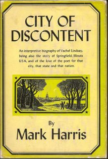 City of Discontent. MARK HARRIS