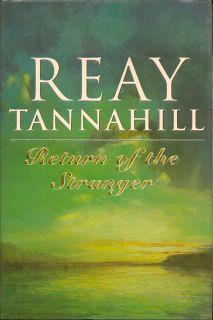 Return of the Stranger. REAY TANNAHILL