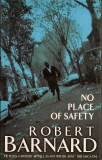 No Place of Safety. ROBERT BARNARD
