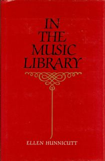 In the Music Library. ELLEN HUNNICUTT