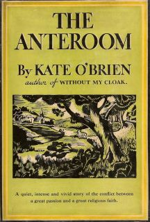 The Anteroom. KATE O'BRIEN.