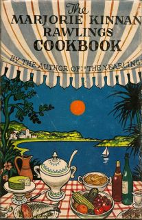 The Marjorie Rawlings Cookbook. MARJORIE RAWLINGS