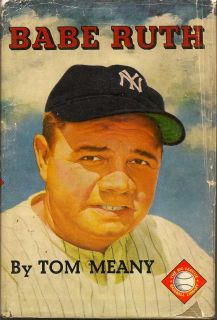 Babe Ruth. TOM MEANY