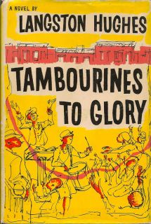 Tambourines to Glory. LANGSTON HUGHES.
