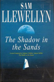 The Shadow in the Sands. SAM LLEWELLYN