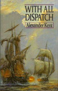 With All Dispatch. ALEXANDER KENT