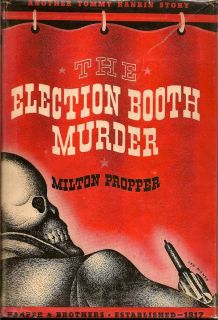 The Election Booth Murder. MILTON PROPPER.