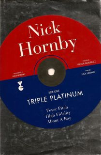 Triple Platinum. NICK HORNBY