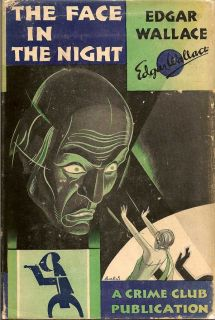 The Face in the Night. EDGAR WALLACE.