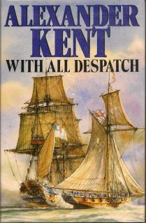 With All Despatch. ALEXANDER KENT