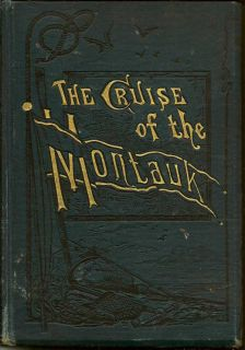The Cruise of the Montauk to Bermuda, the West Indies and Florida. JAMES MCQUADE.