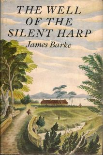 The Well of the Silent Harp. JAMES BARKE