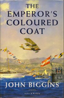The Emperor's Coloured Coat. JOHN BIGGINS