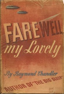 Farewell My Lovely. RAYMOND CHANDLER.