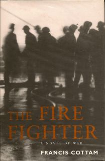 The Fire Fighter. FRANCIS COTTAM.