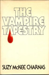 The Vampire Tapestry. SUZY MCKEE CHARNAS