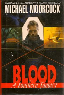 Blood. MICHAEL MOORCOCK