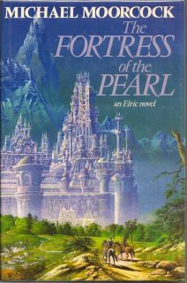 The Fortress of the Pearl. MICHAEL MOORCOCK