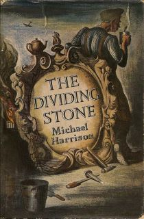 The Dividing Stone. MICHAEL HARRISON