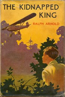 The Kidnapped King. RAPLPH ARNOLD.