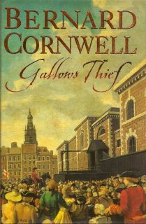 Gallows Thief. BERNARD CORNWELL.