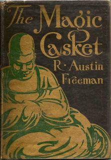 The Magic Casket. R. AUSTIN FREEMAN.