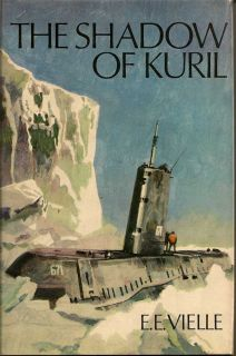 The Shadow of Kuril. E. E. VIELLE