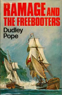 Ramage and the Freebooters. DUDLEY POPE.