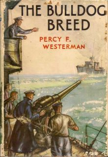 The Bulldog Breed. PERCY F. WESTERMAN