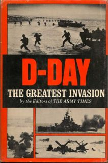 D-Day The Greatest Invasion